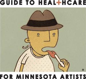Springboard for the Arts' guide to Healthcare for Minnesota Artists