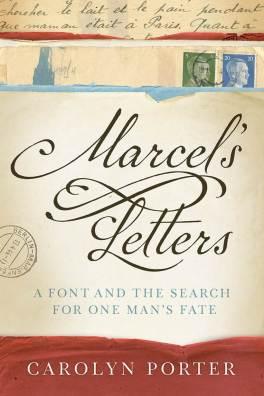 Marcel's Letters by Carolyn Porter